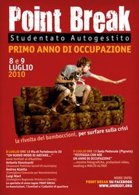 Point Break, studentato occupato: un anno di occupazione!