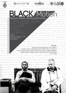 Black Motion - Diasporic Bodies. Identity and Emotions
