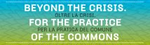 Beyond the Crisis. For the Practice of the Commons